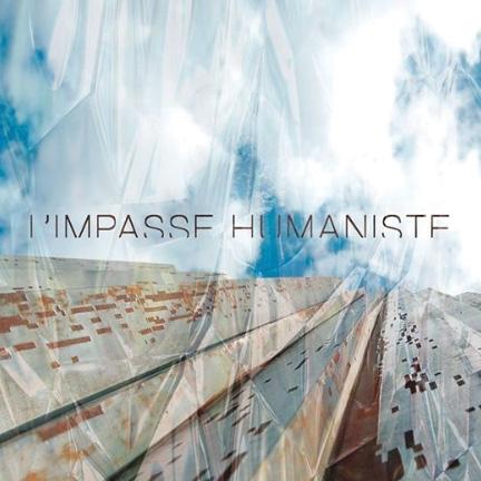 L'impasse humaniste